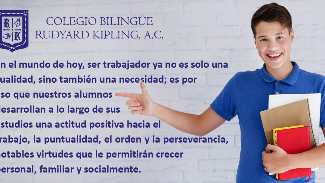 Colegio Bilingüe Rudyard Kipling. Actitud positiva hacia el trabajo.